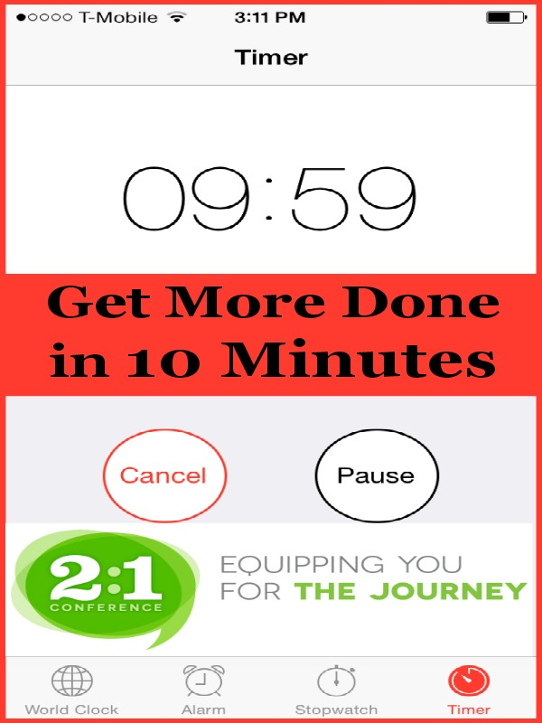 Get More Done In 10 Minutes