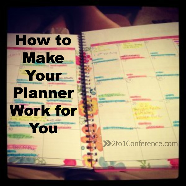 How To Make Your Planner Work For You