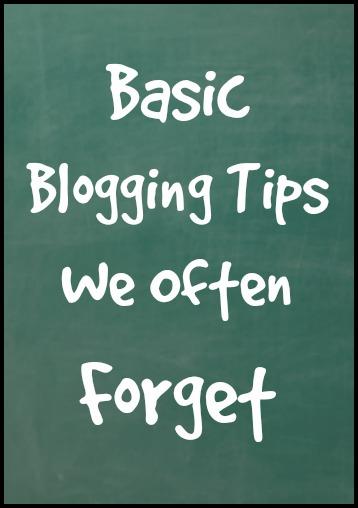 Basic Blogging Tips We Often Forget