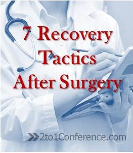 7 Recovery Tactics After Surgery