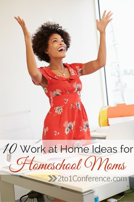 10 Work At Home Ideas Perfect For Homeschool Moms