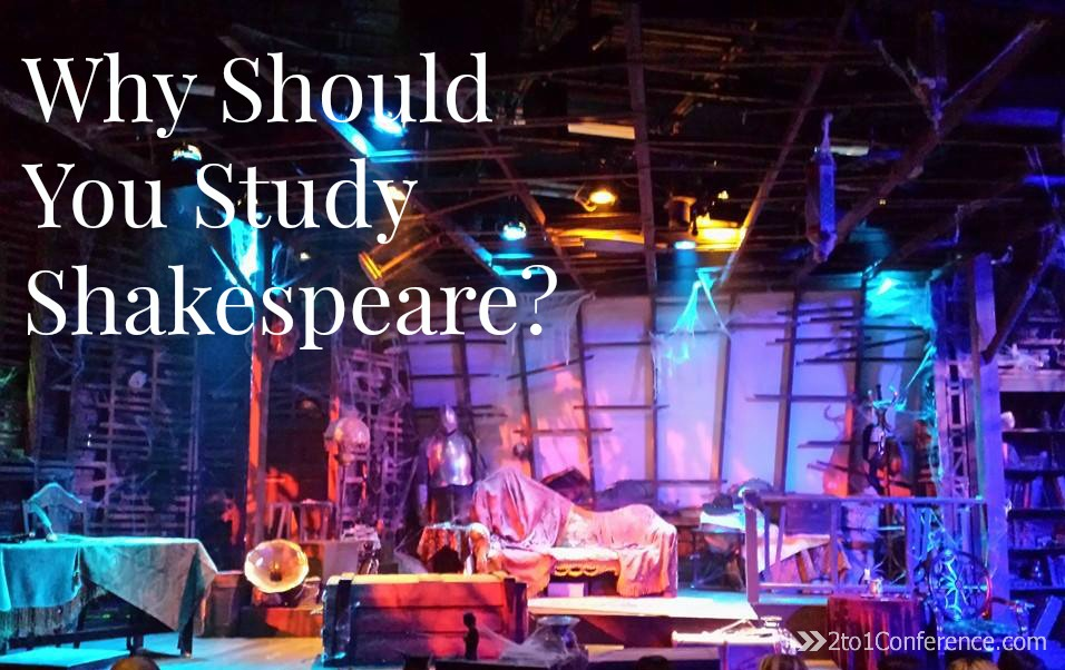 why study shakespeare Home opinions  education  should shakespeare be taught in schools why shouldn't we study this so this is my reason why shakespeare should be taught.