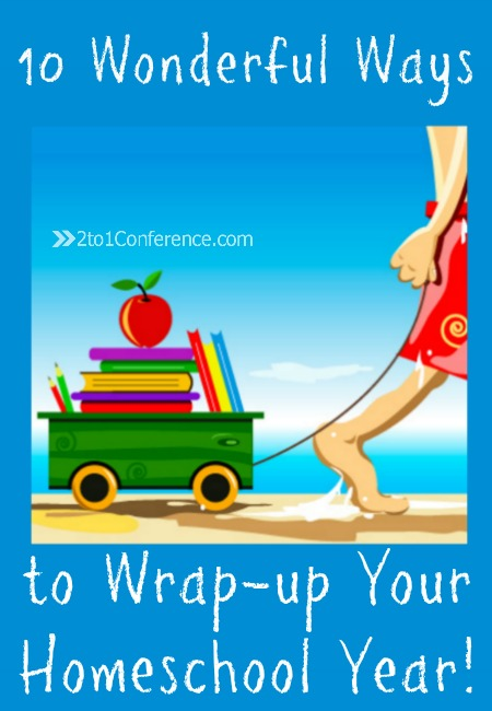 Skip the fizzle, have some fun to wrap up your homeschool year. Here are some ideas.