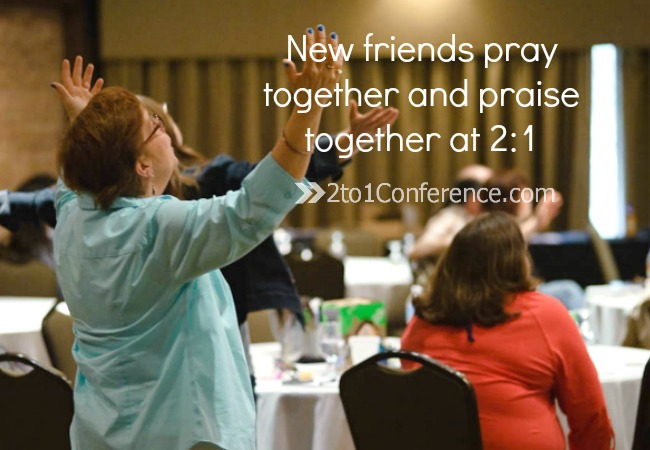 New friends pray together and praise together at 2:1. Prayer makes it true that you already have friends at 2to1 Conference.
