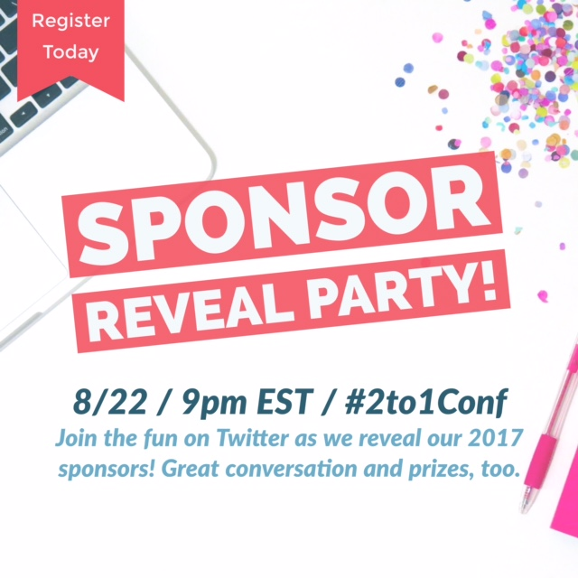 Join in the fun as we announce 2017 #2to1Conf sponsors