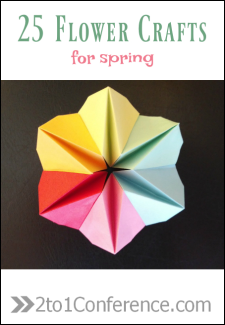 25 Easy Spring Flower Crafts The 2 1 Conference